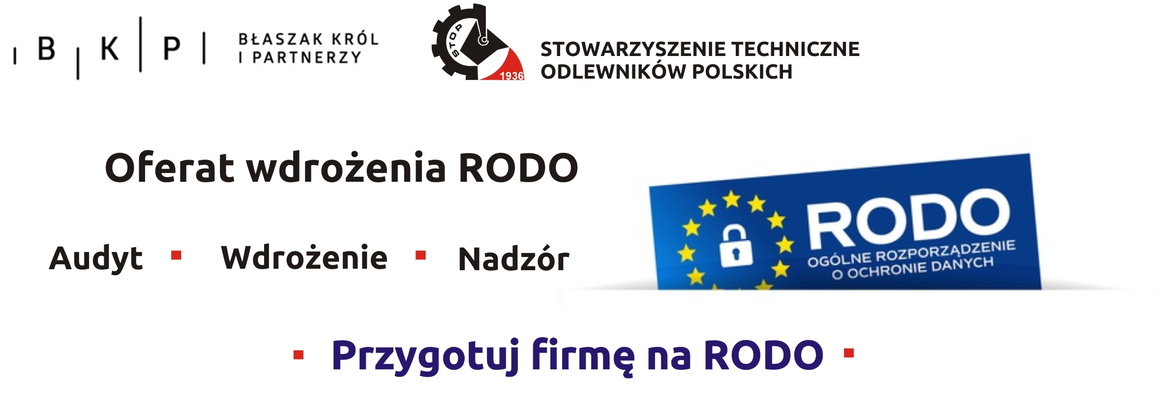 13b5e889b33300 Oferta wdrożenia RODO - STOP - Stowarzyszenie Techniczne Odlewników ...